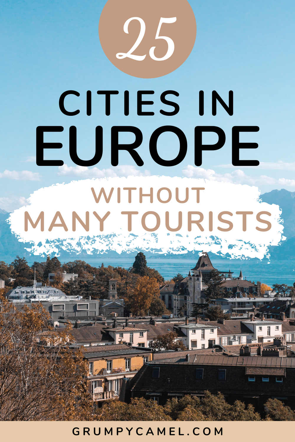 Cities in Europe without many tourists